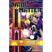 Dark Matter TP Vol 01 Rebirth