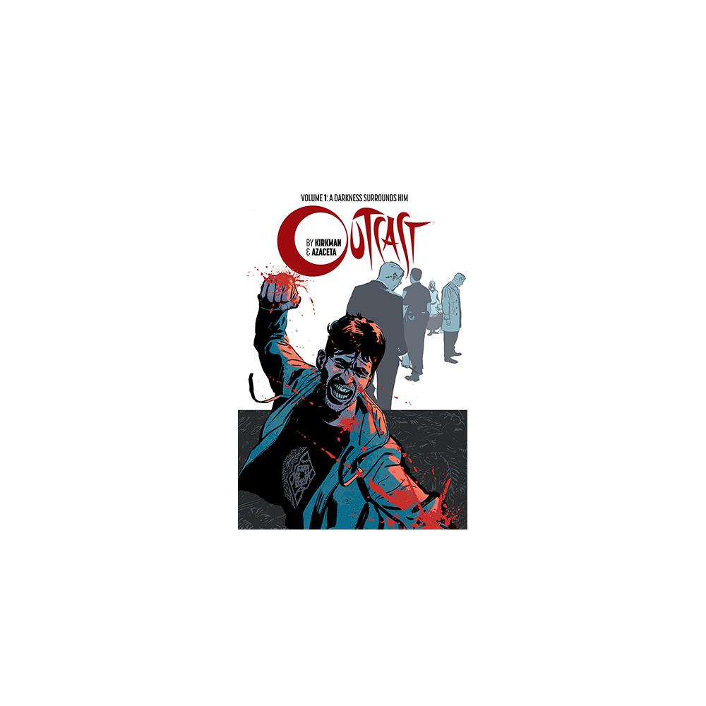 Outcast by Kirkman & Azaceta TP Vol 01