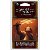 A Game of Thrones: The Card Game (ediția a doua) – The Brotherhood Without Banners