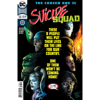 Story Arc - Suicide Squad - The Chosen One
