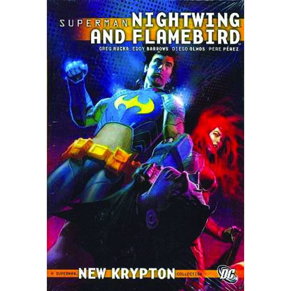 Superman Nightwing and Flamebird HC Vol 01-02